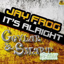 Jay Frog Its Allright - C&F Remix