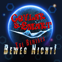Cevlar & Smart -Beweg Nicht! The Remixes